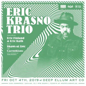 Eric Krasno Trio featuring Eric Finland and Eric Kalb: Main Image