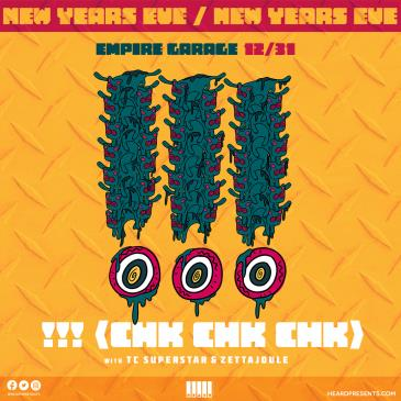 New Years Eve ft. !!! (Chk Chk Chk) w/ TC Superstar-img