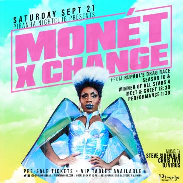 PIRANHA PRESENTS MONET X CHANGE FROM RUPAULS DRAG RACE: Main Image