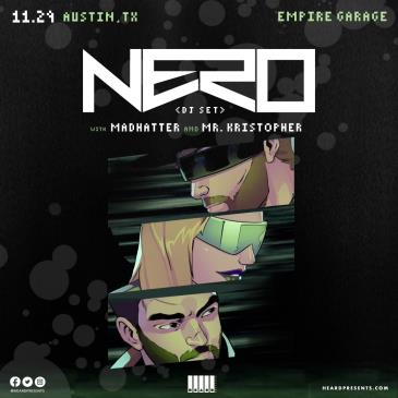 NERO (DJ Set) with Madhatter and Mr. Kristopher: Main Image