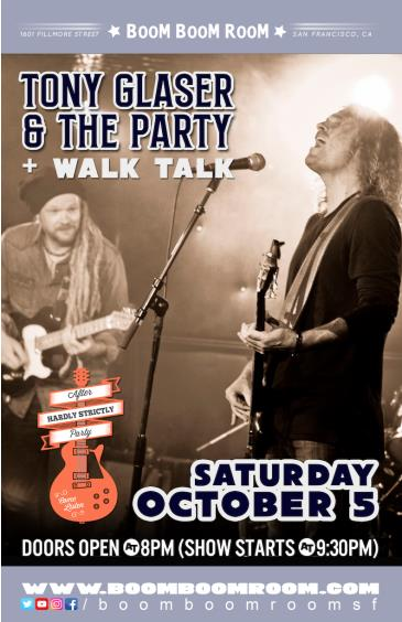 "TONY GLASER AND THE PARTY (+ WALK TALK) ""Hardly Strictly"": Main Image"
