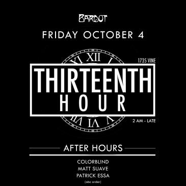 BARDOT FRIDAY 10.4 AFTER HOURS: THIRTEENTH HOUR-img