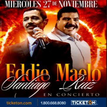 EDDIE SANTIAGO Y MAELO RUIZ