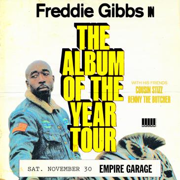 Freddie Gibbs: Album of the Year Tour w/ Cousin Stizz, Benny: Main Image