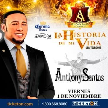 ANTHONY SANTOS | LA HISTORIA DE MI VIDA TOUR 2019