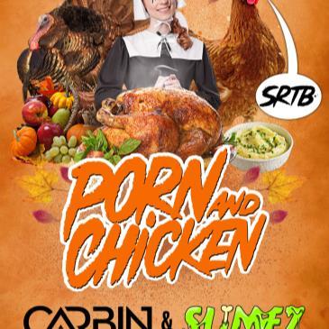 Porn N Chicken: Carbin & Slimez-img