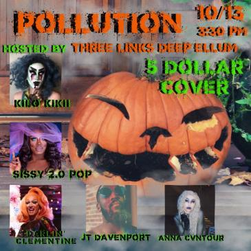 Deep Ellum Drag: Pollution: Main Image
