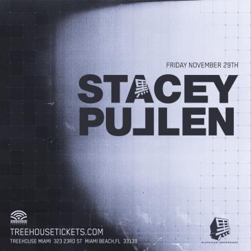 Stacey Pullen @ Treehouse Miami: Main Image