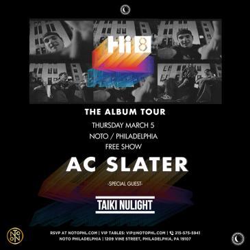 AC Slater: Hi 8 Tour: Main Image