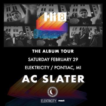 AC SLATER    HI 8 TOUR: Main Image