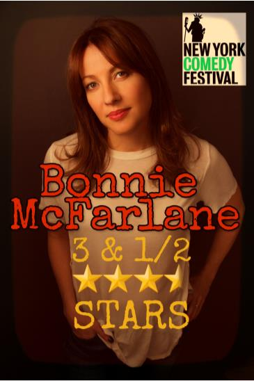 NYCF Presents: Bonnie McFarlane 3 & 1/2 Stars: Main Image