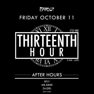 BARDOT FRIDAY 10.11 AFTERHOURS: THIRTEENTH HOUR: Main Image
