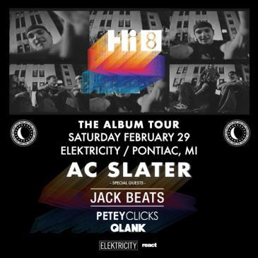 AC SLATER || HI8 TOUR: Main Image