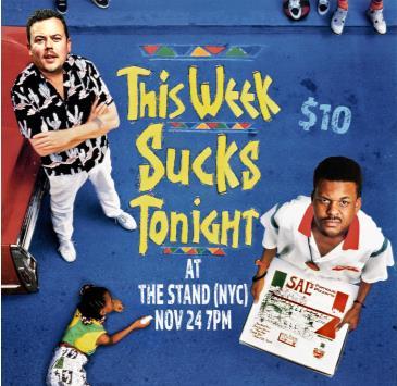 This Week Sucks Tonight!: Main Image