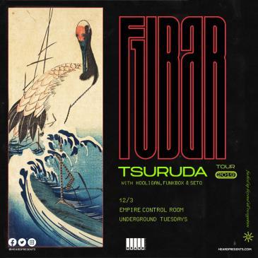 Underground Tuesdays: Tsuruda with Hooligan, FunkBox, Seto: Main Image