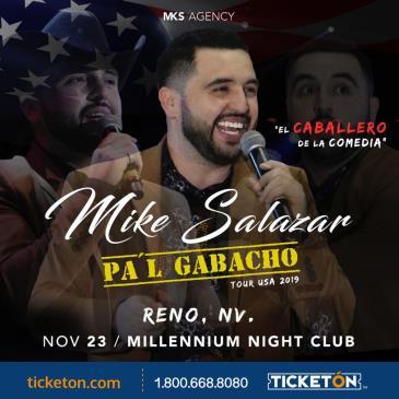 """MIKE SALAZAR EN RENO """"PA'L GABACHO TOUR"""""""