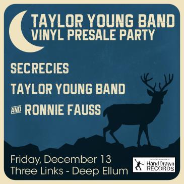 "Taylor Young Band ""Presale Party"" w/  Secrecies: Main Image"