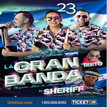 LA GRAN BANDA / EL SHERIFF / HONDURAS