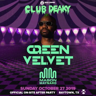 CANCELLED - Club Deaky Ft. Green Velvet - HOUSTON: Main Image