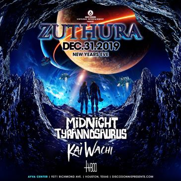 Zuthura NYE Ft. Midnight T, Kai Wachi, TVBOO - HOUSTON: Main Image