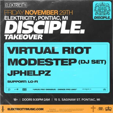 DISCIPLE TAKEOVER: VIRTUAL RIOT W/ MODESTEP & JPHELPZ: Main Image