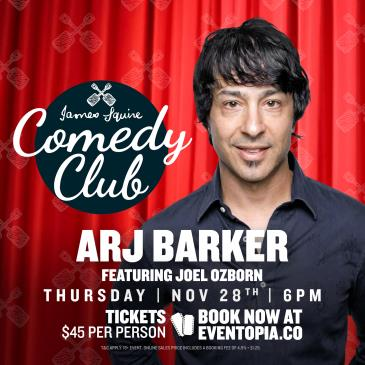 James Squire Comedy Club | Arj Barker featuring Joel Ozborn-img