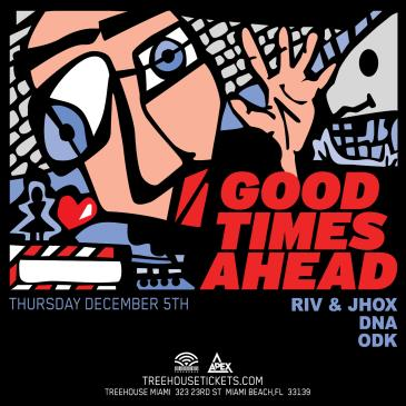 Good Times Ahead (GTA) @ Treehouse Miami-img