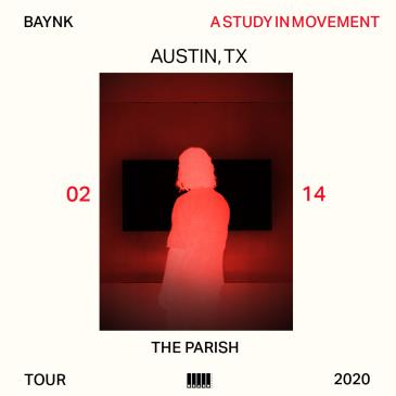 "BAYNK - ""A Study In Movement Tour""-img"