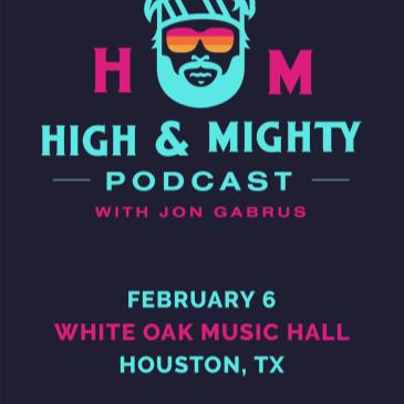 High and Mighty Podcast with Jon Gabrus-img