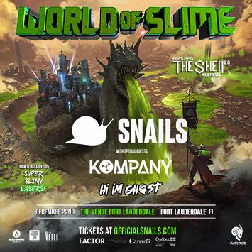 Snails - FORT LAUDERDALE: Main Image