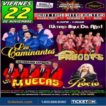 LOS CAMINANTES, LOS FREDDY'S & LOS MUECAS