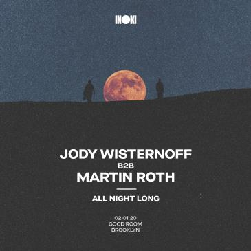 Inoki Party:Jody Wisternoff b2b Martin Roth (All Night Long): Main Image