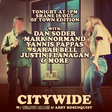 Citywide with Shane Gillis & Abby Rosenquist!-img