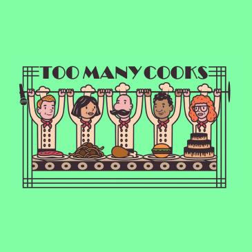 Too Many Cooks!: Main Image