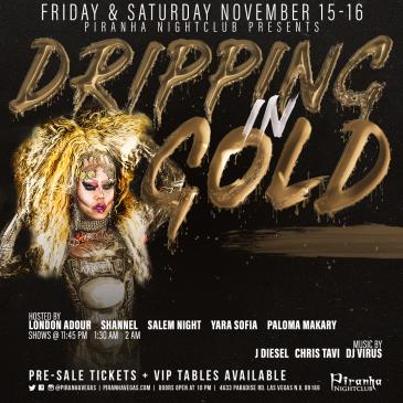PIRANHA PRESENTS DRIPPING IN GOLD - SATURDAY-img