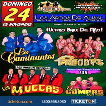 LOS CAMINANTES, LOS FREDDYS & LOS MUECAS