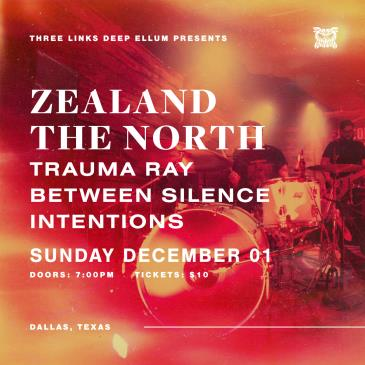 Zealand The North, Trauma Ray, Intentions, Between Silence-img