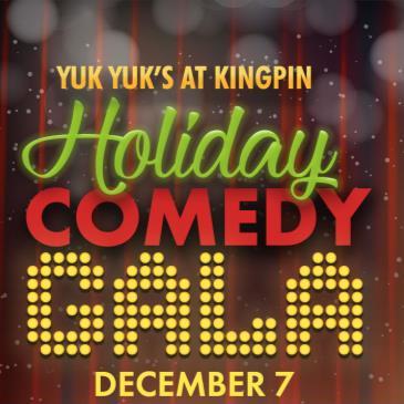 Kingpin Holiday Comedy Gala Dec. 7 with Yuk Yuks!-img
