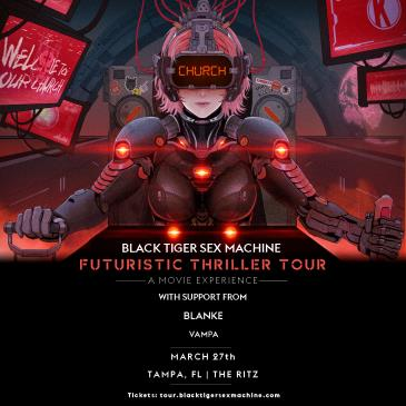 Black Tiger Sex Machine - TAMPA - CANCELLED: Main Image