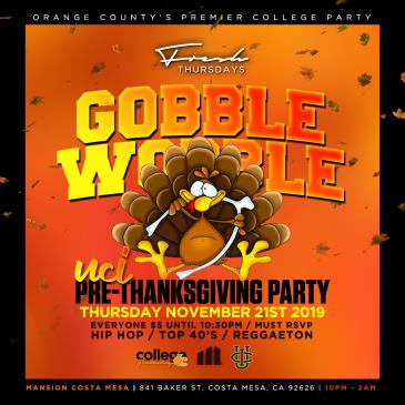 GOBBLE WOBBLE PRE THANKSGIVING PARTY @ MANSION OC 18+-img