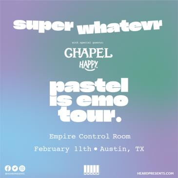 Super Whatevr with Chapel and Happy-img