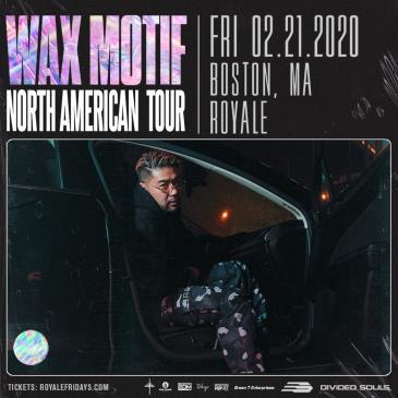 Wax Motif - BOSTON: Main Image
