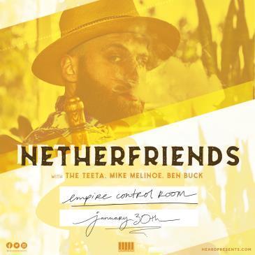 Netherfriends with The Teeta, Mike Melinoe and Ben Buck-img