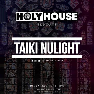 HOLY HOUSE N°38 — Taki Nulight-img