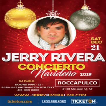 CONCIERTO NAVIDEÑO CON JERRY RIVERA Y SU ORQUESTA