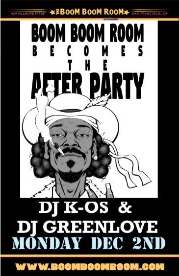 """DJ K-OS & DJ GREENLOVE (Snoop Dogg AFTERPARTY"""") at Boom Boom: Main Image"""