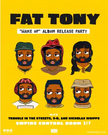 "Fat Tony ""Wake Up"" Album Release with Trouble in the Streets: Main Image"