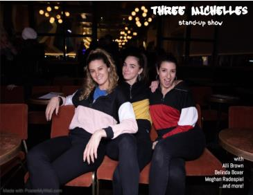 Three Michelles: Stand Up Show: Main Image