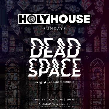 HOLY HOUSE N°36 — Dead Space (21 +)-img
