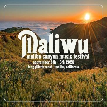Maliwu: Malibu Canyon Music Festival:
